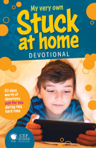 Stuck at Home Devotionals